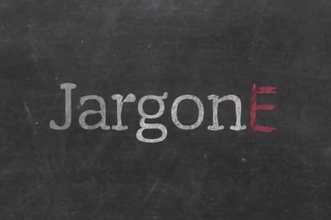 Video type: Jargon E